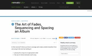 The Art of Fades, Sequencing and Spacing an Album