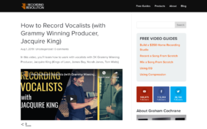 How to Record Vocalists (with Grammy Winning Producer, Jacquire King) - Recording Revolution