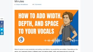How To Add Space, Depth and Width to a Vocal in 5 Minutes - Audio Issues : Audio Issues