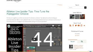 Ableton Live Insider Tips: Fine-Tune the Arpeggiator Groove | Sonic Bloom
