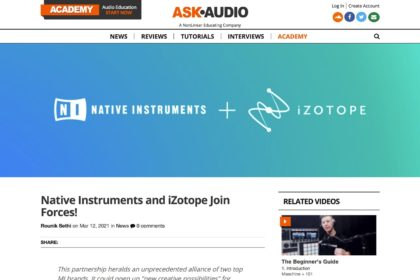 Native Instruments and iZotope Join Forces! : Ask.Audio