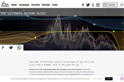 The Ultimate Reverb Guide - Attack Magazine