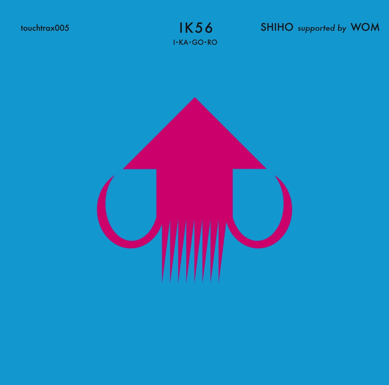 SHIHO supported by WOM 'touchtrax 005 : IK56'