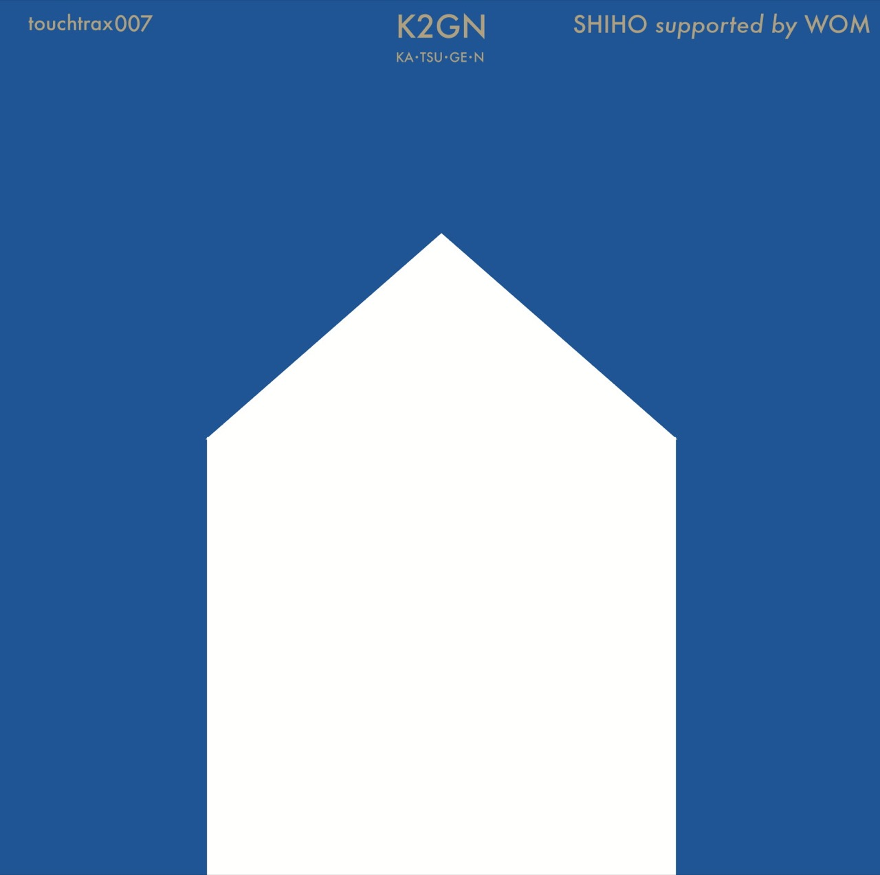 SHIHO supported by WOM 'touchtrax 007 : K2GN'